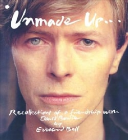 Unmade Up: Recollections of a Friendship With David Bowie (Paperback)