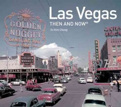 Las Vegas Then and Now (Hardcover)