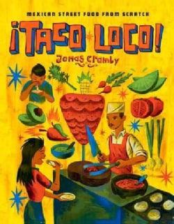 Taco Loco!: Mexican Street Food from Scratch (Hardcover)