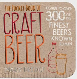 The Pocket Book of Craft Beer: A guide to over 300 of the finest beers known to man (Paperback)