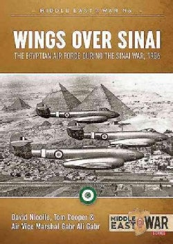 Wings over Sinai: The Egyptian Air Force During the Sinai War, 1956 (Paperback)