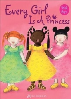 Every Girl Is a Princess (Hardcover)