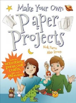 Make Your Own Paper Projects (Paperback)