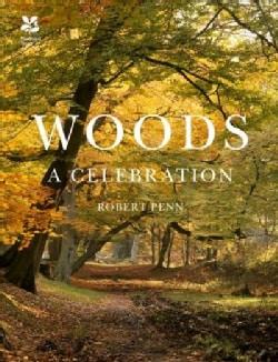 Woods: A Celebration (Hardcover)