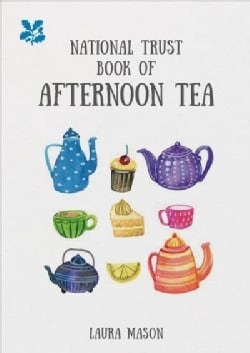 National Trust Book of Afternoon Tea (Hardcover)