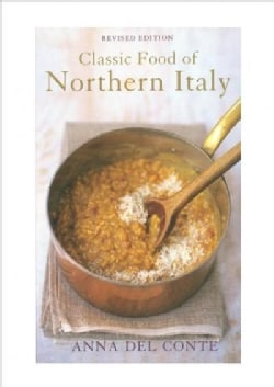 Classic Food of Northern Italy (Hardcover)