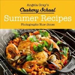 Angela Gray's Cookery School: Summer Recipes (Hardcover)