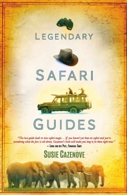 Legendary Safari Guides (Paperback)
