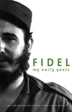 Fidel: My Early Years (Paperback)