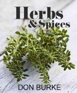 Growing & Using Herbs & Spices (Hardcover)