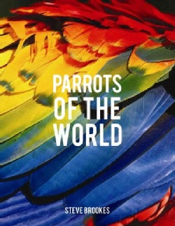 Parrots of the World (Hardcover)