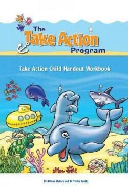 Take Action Child Handout Workbook (Paperback)