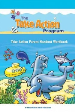 The Take Action Parent Handout Workbook (Paperback)