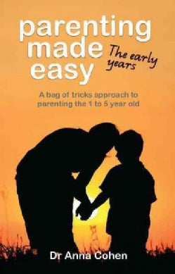 Parenting Made Easy: The Early Years (Paperback)