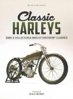 Classic Harleys: Rare & Collectable Harley-Davidson Classics (Paperback)