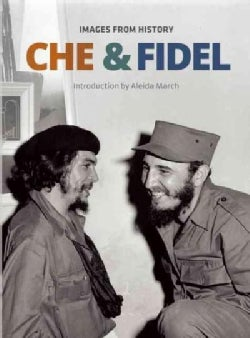 Che & Fidel: Images from History (Hardcover)