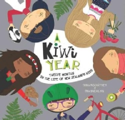 A Kiwi Year: Twelve Months in the Life of New Zealand's Kids (Hardcover)