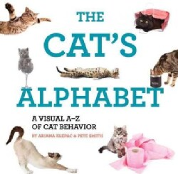 The Cat-Phabet: A Guide to Our Furry Overlords - From a to Z (Hardcover)
