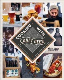 Cooking With Craft Beer (Hardcover)