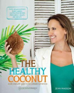 The Healthy Coconut (Paperback)
