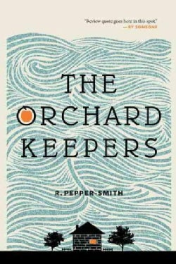 The Orchard Keepers (Paperback)