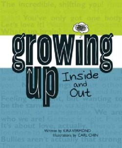 Growing Up, Inside and Out (Hardcover)