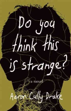 Do You Think This Is Strange? (Paperback)