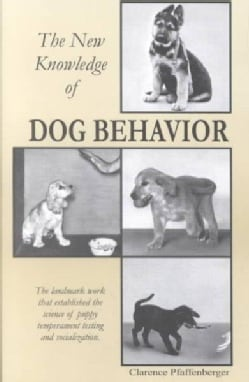 The New Knowledge of Dog Behavior (Paperback)
