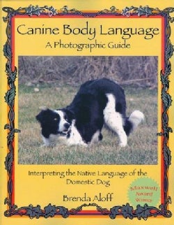 Canine Body Language: A Photographic Guide (Paperback)