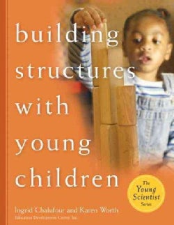 Building Structures With Young Children (Paperback)