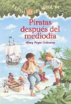 Piratas Al Medio Dia / Pirates Past Noon (Paperback)