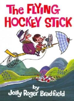 The Flying Hockey Stick (Hardcover)