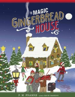 The Magic Gingerbread House (Hardcover)
