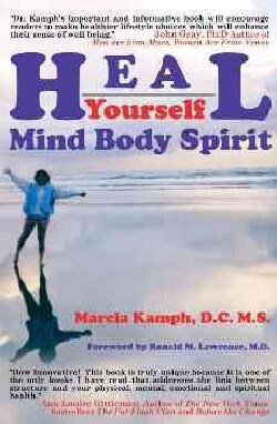 Heal Yourself: Body Mind Spirit (Paperback)