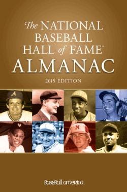 The National Baseball Hall of Fame Almanac 2015 (Paperback)