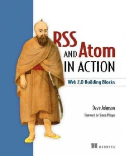 Rss and Atom in Action: Web 2.0 Building Blocks (Paperback)