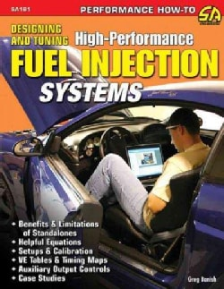 Designing and Tuning High-Performance Fuel Injection Systems (Paperback)