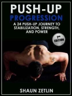 Push-Up Progression: A 24 Push-up Journey to Stabilization, Stength, and Power (Paperback)