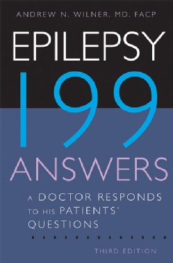 Epilepsy 199 Answers: A Doctor Responds to His Patients' Questions (Paperback)