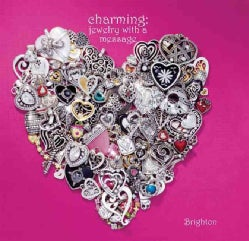Charming: Jewelry With a Message (Hardcover)