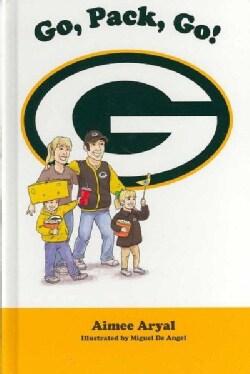 Go, Pack, Go! (Hardcover)