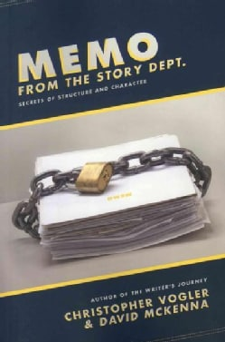 Memo from the Story Department: Secrets of Structure and Character (Paperback)