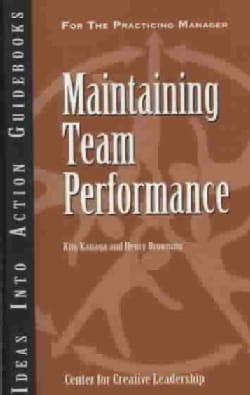 Maintaining Team Performance (Paperback)