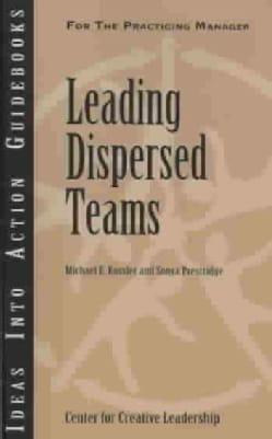 Leading Dispersed Teams (Paperback)