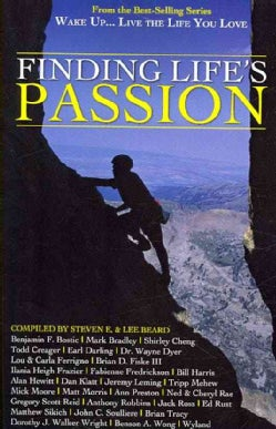 Wake Up . . . Live the Life You Love: Finding Life's Passion (Paperback)