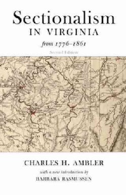 Sectionalism in Virginia from 1776 to 1861 (Paperback)