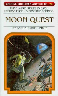 Choose Your Own Adventure 26: Moon Quest (Paperback)