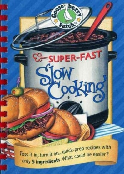 Super-fast Slow Cooking Cookbook (Hardcover)