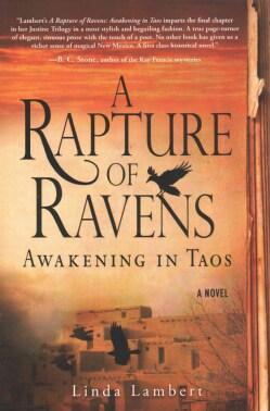 A Rapture of Ravens: Awakening in Taos (Paperback)