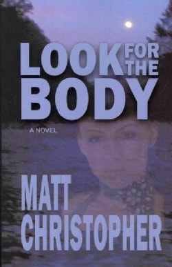 Look for the Body (Paperback)